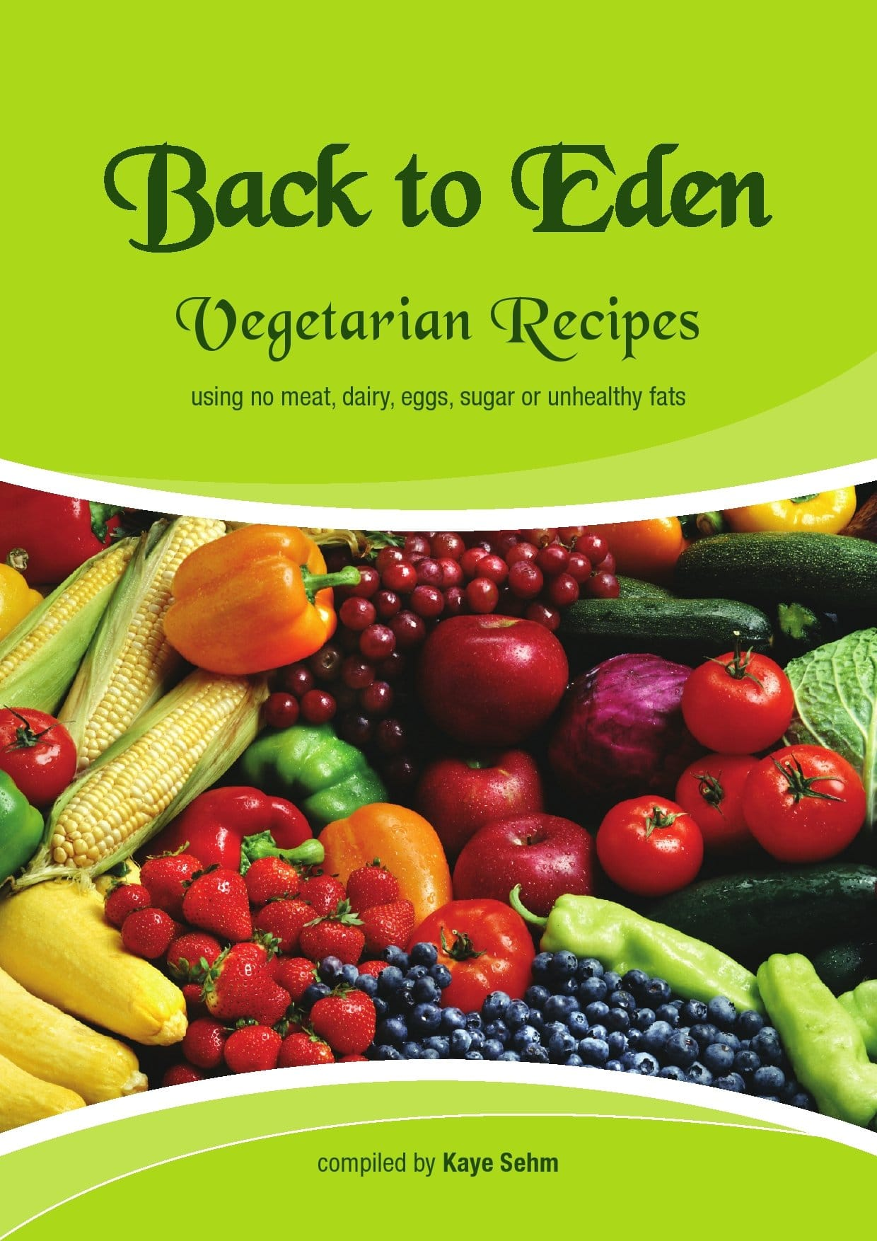 Vegan vegetarian recipe book kayes recipes and remedies vegan vegetarian recipe book forumfinder Choice Image